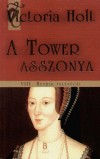 A tower asszonya - Viii. henrik feleségei
