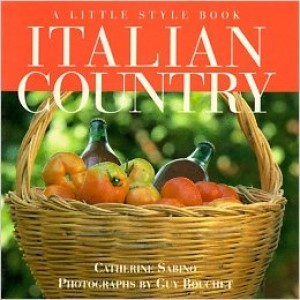 A Little Style Book: Italian Country