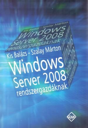 Windows server 2008 - Rendszergazdáknak
