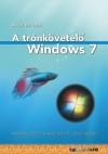 A trónkövetelő windows 7 - Megjelenés előtti magyarított rc verzió alapján