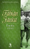 Fábián Janka - Emma fiai