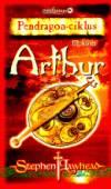 Arthur - Pendragon - ciklus iii. kötet