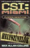 Floridai ámokfutás - csi:miami - Miami helyszínelők