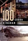 100 csoda Kínában