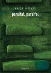 Parsifal, parsifal