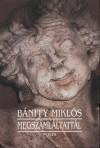 Erdélyi történet i-iii. - Bánffy Miklós művei i.
