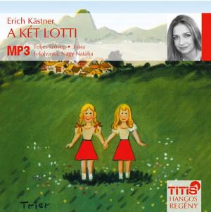 A két lotti - hangoskönyv (mp 3) - Előadó: nagy natália