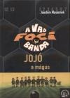 Jojó, a mágus - A vad focibanda 11.